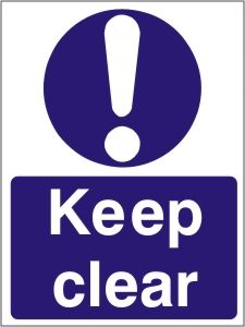 Keep Clear Door Sign